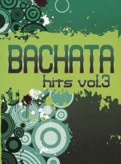 Bachata Hits, Vol. 3