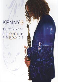 Kenny G---An Evening of Rhythm and Romance