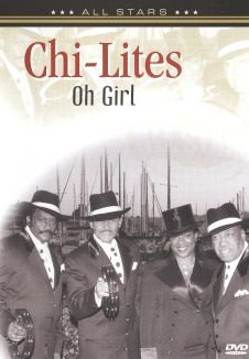 The Chi-Lites: Oh Girl
