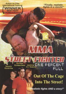 MMA Street Fighter: One Percent Full