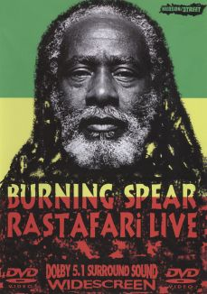 Burning Spear: Rastafari Live
