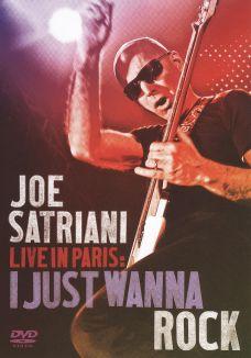 Joe Satriani: Live in Paris - I Just Wanna Rock