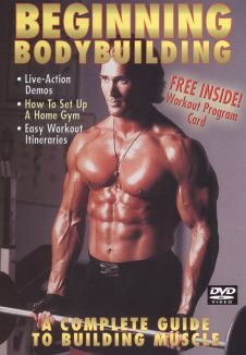 Beginning Bodybuilding: A Complete Guide to Building Muscle