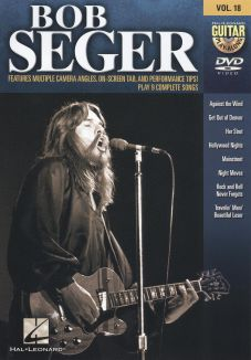 Guitar Play-Along, Vol. 18: Bob Seger