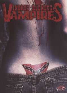 Inbred Redneck Vampires