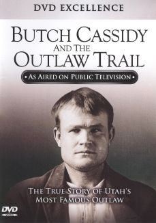 Butch Cassidy and the Outlaw Trail