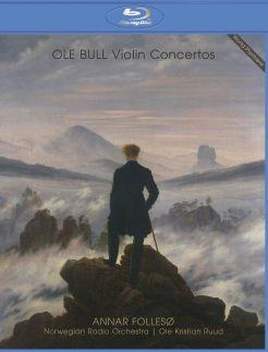 Annar Follesø: Ole Bull - Violin Concertos