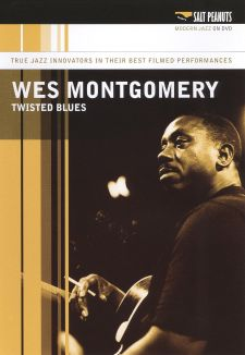 Wes Montgomery: Twisted Blues