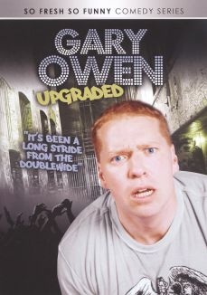 Gary Owen: Upgraded