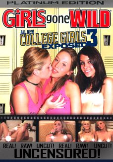 Girls Gone Wild: All New College Girls Exposed, Vol. 3