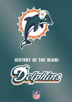 NFL: History of the Miami Dolphins