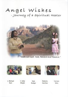 Angel Wishes: Journey of a Spiritual Healer