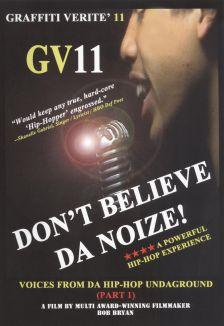 Graffiti Verite 11: Don't Believe Da Noize - Voices from Da Hip-Hop Undaground
