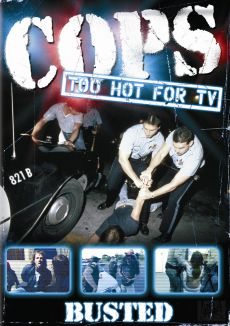 Cops: Too Hot for TV