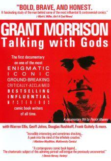 Grant Morrison: Talking with Gods