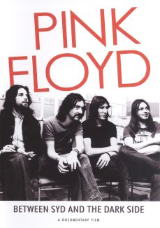 Pink Floyd: Between Syd and the Dark Side