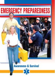 Emergency Preparedness: Awareness & Survival