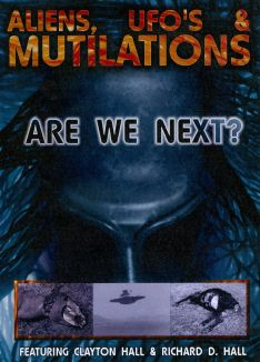 Aliens, UFO's and Mutilations