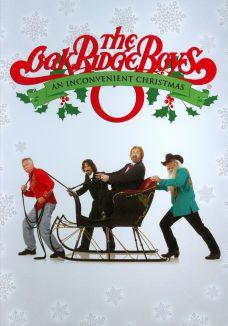 The Oak Ridge Boys: An Inconvenient Christmas