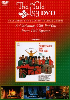 Phil Spector: A Christmas Gift for You - The Yule Log Edition