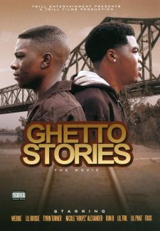 Ghetto Stories: The Movie