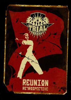 Trial: Reunion - Retospective