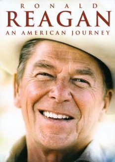 Ronald Reagan: An American Journey