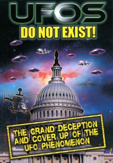 UFOs Do Not Exist!: The Grand Deception