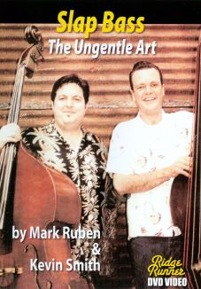 Mark Rubin/Kevin Smith: Slap Bass - The Ungentle Art