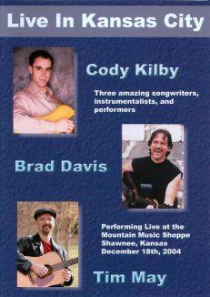 Cody Kilby/Brad Davis/Tim May: Live in Kansas City
