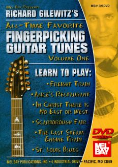 Richard Gilewitz's All-Time Favorite Fingerpicking Guitar Tunes, Vol. 1
