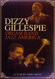 Dizzy Gillespie Dream Band Jazz America