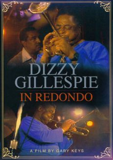 Dizzy Gillespie: In Redondo Beach