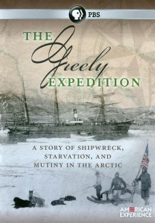 American Experience : The Greely Expedition