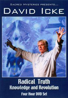 David Icke: Radical Truth: Knowledge and Revolution