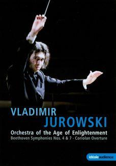 Vladimir Jurowski: Beethoven - Symphonies Nos. 4 & 7/Coriolan Overture