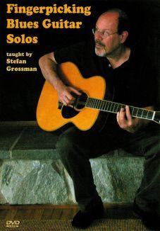 Stefan Grossman: Fingerpicking Blues Guitar Solos