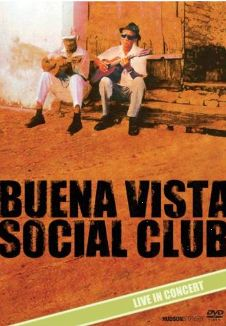 Buena Vista Social Club: Live in Concert