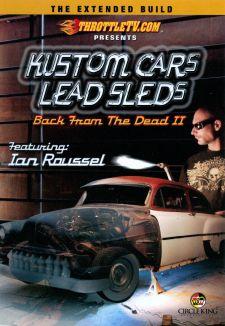Kustom Cars, Lead Sleds: Back from the Dead II - Disc 2
