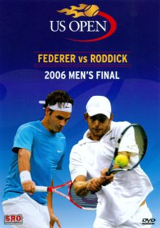 US Open: 2006 Men's Final - Federer vs. Roddick