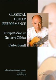 Carlos Bonell: Classical Guitar Performance