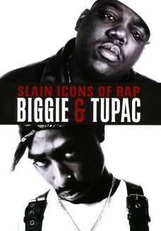Slain Icons of Rap: Biggie & Tupac