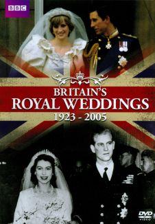 Britain's Royal Weddings: 1923-2005