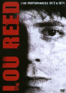 Lou Reed: Live Performances 1972