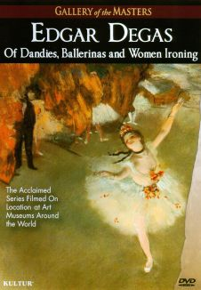Gallery of the Masters: Edgar Degas - Of Dandies, Ballerinas and Women Ironing
