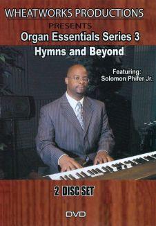 Organ Essentials Series, Part 3: Hymns and Beyond
