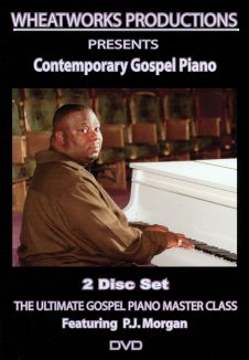 Contemporary Gospel Piano: The Ultimate Gospel Piano Master Class