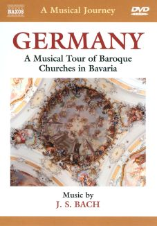 A Musical Journey: Germany - A Musical Tour of Baroque Churches in Bavaria