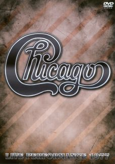 Chicago: Live Performance 1977