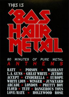This Is '80s Hair Metal